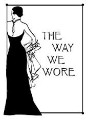 The Way We Wore